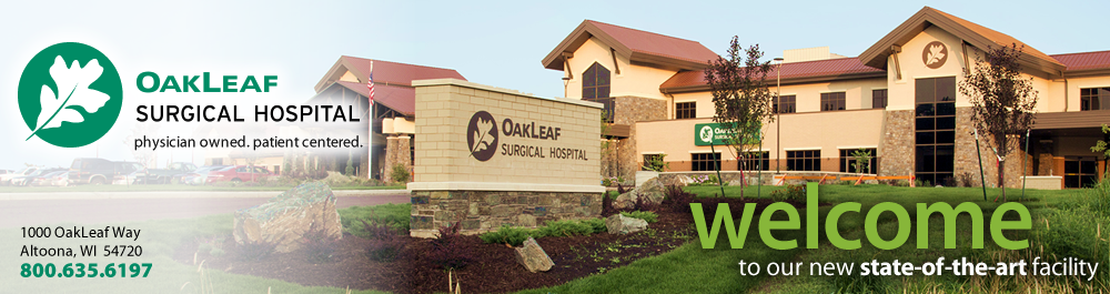 Welcome to OakLeaf Surgical Hospital in Altoona, WI